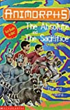 The Absolute: AND The Sacrifice (Animorphs S.) (0439979153) by K.A. Applegate