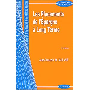 Les placements de l'épargne à long terme