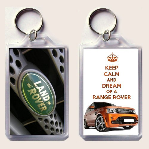 "Keep Calm And Dream Of A Range Rover Keyring Printed On An Image Of An Orange 2013 Range Rover Sport Gts-X On One Side And The Land Rover Badge On The Other, From Our Keep Calm And Carry On Series - An Original ""Sorry I Couldn'T Get You The Real Thing"" Bi"