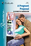 A Pregnant Proposal (Silhouette Romance)