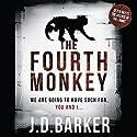 The Fourth Monkey Hörbuch von J. D. Barker Gesprochen von: Eduardo Ballerini, Graham Winton