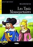 Les Trois Mousquetaires - Buch mit Audio-CD (Lire et s'Entraîner - B1)