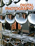A Short Course in Digital Photography (text only) 1st (First) edition by B. London,J. Stone
