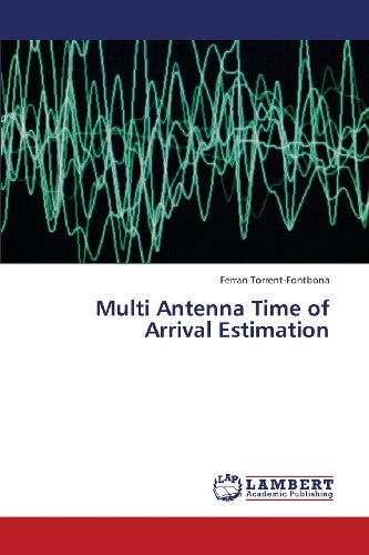 Multi Antenna Time of Arrival Estimation