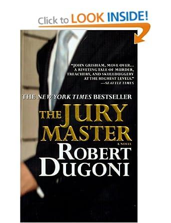 The Jury Master - Robert Dugoni