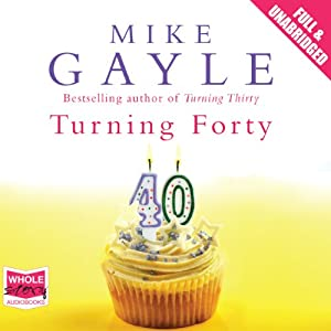 Turning Forty Audiobook