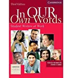 img - for In Our Own Words Student Book: Student Book: Student Writers at Work (Cambridge Academic Writing Collection) (Paperback) - Common book / textbook / text book