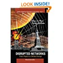 Disrupted Networks: From Physics to Climate Change (Studies of Nonlinear Phenomena in Life Science)
