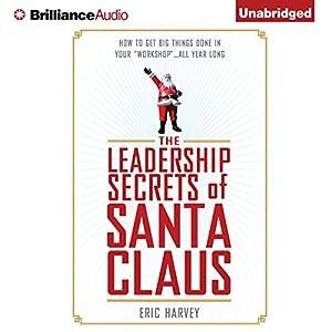 The Leadership Secrets of Santa Claus Audiobook