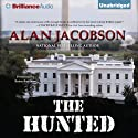 The Hunted (       UNABRIDGED) by Alan Jacobson Narrated by Renee Raudman