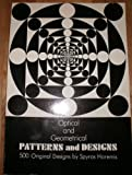 img - for Optical and Geometrical Patterns and Designs book / textbook / text book