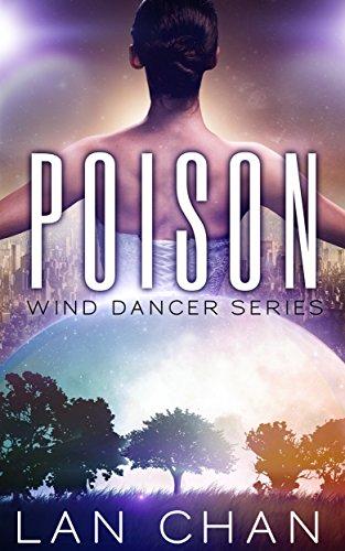 Poison (Wind Dancer #1) by Lan Chan