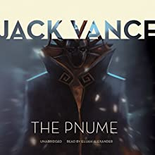 The Pnume: The Tschai, Planet of Adventure, Book 4 (       UNABRIDGED) by Jack Vance Narrated by Elijah Alexander