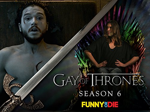 Gay Of Thrones - Season 6