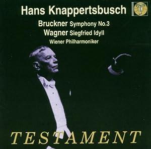 Bruckner: Symphony No.3; Wagner: Siegfried Idyll