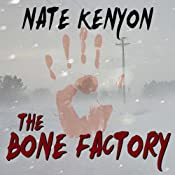 The Bone Factory | [Nate Kenyon]