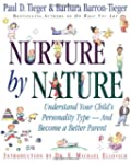 Nurture by Nature: Understand Your Ch...