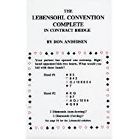 The Lebensohl Convention Complete in Contract Bridge