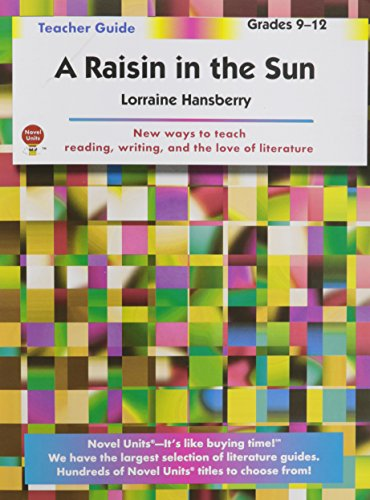 an analysis of the novel a raisin in the sun by lorraine hansberry Exercises and activities related to a raisin in the sun by lorraine hansberry  critical analysis  crossword and word search puzzles related to the novel,.
