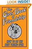 The Girls' Book Of Friendship (Best at Everything)