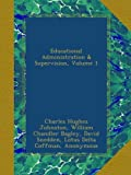 img - for Educational Administration & Supervision, Volume 1 book / textbook / text book