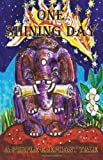 img - for A Purple Elephant Tale - One Shining Day by Klein, Rosemary, Cracknall, Sondra (2011) Paperback book / textbook / text book