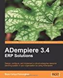 Adempiere 3.4 Erp Solutions (From Technologies to Solutions)