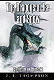 The Dragons of Ice and Snow (Tales from the New Earth Book 3)