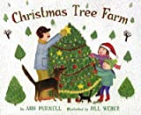 img - for [(Christmas Tree Farm )] [Author: Ann Purmell] [Sep-2006] book / textbook / text book