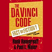 The Da Vinci Code: Fact or Fiction? | [Hank Hanegraaff, Paul Maier]