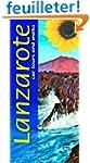 Lanzarote: Car Tours and Walks