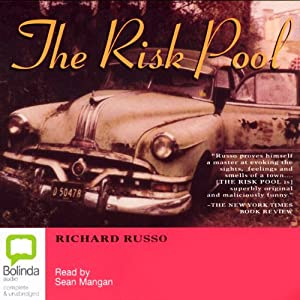 The Risk Pool | [Richard Russo]