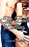 img - for The Bali Balling (Erotica Short Stories) book / textbook / text book