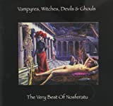 Vampyres Witches Devils & Ghouls by Nosferatu [Music CD]