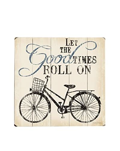 ArteHouse Let the Good Times Roll Wood Wall Décor, Beige/Black