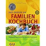 """Familien-Kochbuch, Das gro�e GU (GU Familienk�che)von """"Dagmar von Cramm"""""""