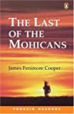 img - for The Last of the Mohicans (Penguin Readers, Level 2) book / textbook / text book