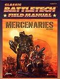 Classic Battletech: Field Manual: Mercenaries (FPR10977) (1932564128) by FanPro