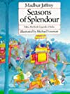 Seasons of Splendour : Tales, Myths & Legends of India