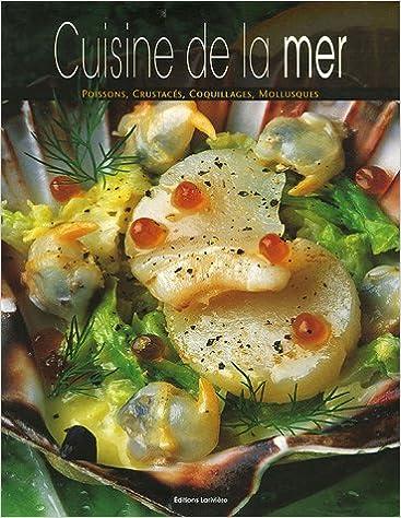 Telecharge cuisine de la mer gratuitement pdf epub livre - Livre de cuisine en ligne ...