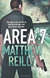Matthew Reilly Area 7 (The Scarecrow Series)