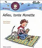 """Afficher """"Adieu, tante Monette"""""""