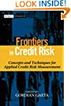 Frontiers in Credit Risk: Concepts an...