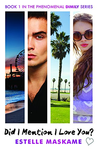 Did I Mention I Love You? (The Dimily Trilogy)