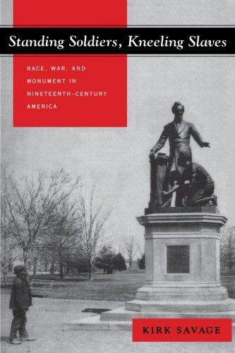 Standing Soldiers, Kneeling Slaves: Race, War, and...
