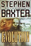 Evolution (034545782X) by Stephen Baxter