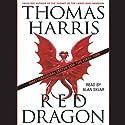 Red Dragon (       UNABRIDGED) by Thomas Harris Narrated by Alan Sklar
