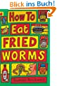 How to Eat Fried Worms (Orchard Readalones)