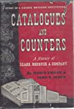 img - for Catalogues and Counters: A History of Sears, Roebuck & Company book / textbook / text book