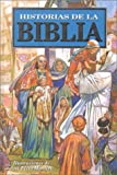 Historias de la Biblia / The Children's Bible Story Book (Spanish Edition)
